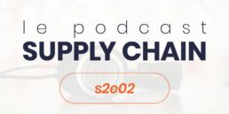Podcast Supply Chain s2e2