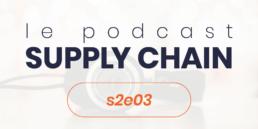 Podcast Supply Chain s2e3