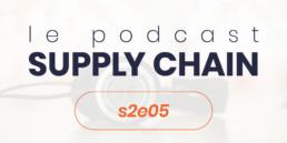 Podcast Supply Chain s2e5