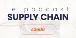 Podcast Supply Chain s2e6