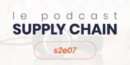 Podcast Supply Chain s2e7
