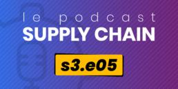 Podcast Supply Chain s3e05