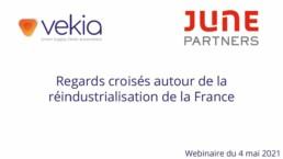 Vekia & June Partners Réindustrialisation France Supply Chain