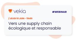 Supply Chain écologique et responsable Webinaire Vekia